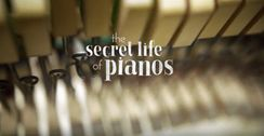 The Secret Life of Pianos
